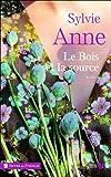 """Afficher """"Le bois et la source"""""""