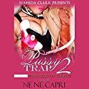 The Pussy Trap 2: The Kiss of Death (       UNABRIDGED) by Ne Ne Capri Narrated by Mr. Gates