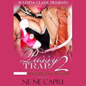 The Pussy Trap 2: The Kiss of Death | [Ne Ne Capri]