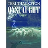 Onslaught ~ Teri Thackston