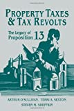 img - for Property Taxes and Tax Revolts: The Legacy of Proposition 13 book / textbook / text book