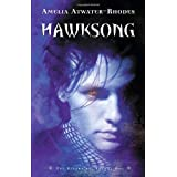 Hawksong: The Kiesha'ra: Volume One (The Keisha'ra) ~ Amelia Atwater-Rhodes