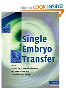 Single Embryo Transfer Jan Gerris, G. David Adamson, Petra de De Sutter and Catherine Racowsky