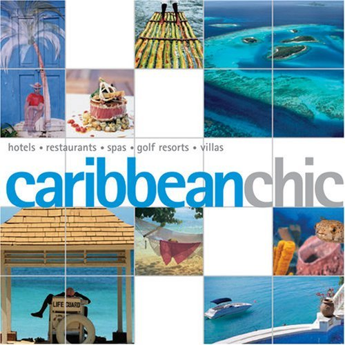 Caribbean Chic by Joe Yogerst (2006-12-28)