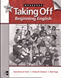 img - for Taking Off Workbook: Beginning English book / textbook / text book