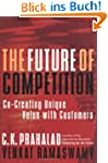 Future of Competition: Co-creating Un...