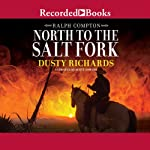 North to the Salt Fork: A Ralph Compton Novel | Ralph Compton,Dusty Richards