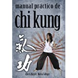 Manual práctico de Chi Kung (Alternativa / Alternative)