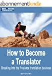 How to Become a Translator - Breaking...