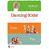 Dancing for Kids (Baby Ballet / Tot Tap / Junior Jazz) ~ Rosemary Boross