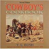 A Cowboy's Cookbook