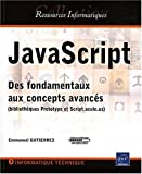 JavaScript - Des fondamentaux aux concepts avancs (bibliothques Prototype et Script.aculo.us)