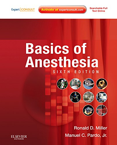 Basics of Anesthesia: Expert Consult - Online and Print,...