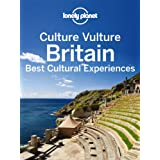 Culture Vulture Britain: Best Cultural Experiences (Full Color Country Travel Guide)