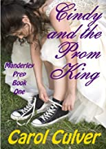Cindy and the Prom King (Manderley Prep Book One)
