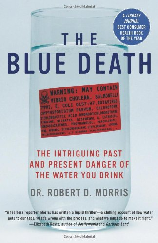The Blue Death: The Intriguing Past and Present Danger of...