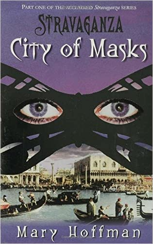 Stravaganza City Of Masks written by Mary Hoffman