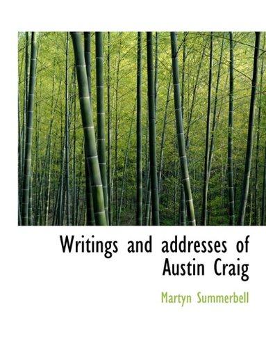 Writings and addresses of Austin Craig