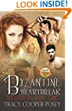 Byzantine Heartbreak: A Vampire Menage Time Travel Futuristic Romance (Beloved Bloody Time Book 2)