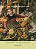 img - for Tastes and Temptations: Food and Art in Renaissance Italy book / textbook / text book