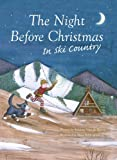 img - for The Night Before Christmas in Ski Country book / textbook / text book