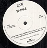 SPARKS NOW THAT I OWN THE BBC 12 INCH (12