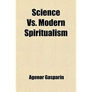 Amazon.com: Science Vs. Modern Spiritualism; A Treatise on Turning ...