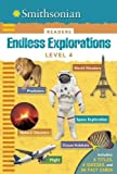 img - for Smithsonian Readers: Endless Explorations Level 4 by Brenda Scott-Royce (2015-10-27) book / textbook / text book
