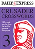 The Daily Express: Crusader Crosswords 3 (Daily Express Puzzle Books)
