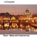 Rome - Vatican - Trastevere: mp3cityguides Walking Tour | Simon Harry Brooke