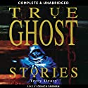 True Ghost Stories (       UNABRIDGED) by Terry Deary Narrated by Denica Fairman