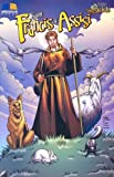 Saint Francis of Assisi (Stories of the Saints for Young People Ages 10 to 100)