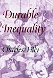 Durable Inequality (0520211715) by Charles Tilly