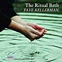 The Ritual Bath: A Peter Decker and Rina Lazarus Novel Audiobook by Faye Kellerman Narrated by Jeff Harding