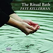 The Ritual Bath: A Peter Decker and Rina Lazarus Novel | Faye Kellerman