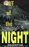 Out of the Night: A Story of Tragedy and Hope from a Survivor of the 1959 Montana-Yellowstone Earthquake