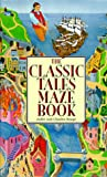 img - for Classic Tales Maze Book book / textbook / text book