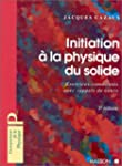 Initiation � la physique du solide :...