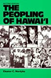 The Peopling of Hawaii, 2nd edition (0824811917) by Nordyke, Eleanor C.