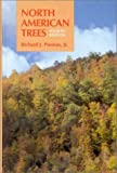 North American Trees: Exclusive of Mexico and Tropical Florida (0813811716) by Preston, Richard J.