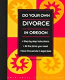 Do Your Own Divorce in Oregon (Nolo Press Self-Help Law) (0873373820) by Robin Smith