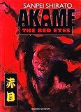 echange, troc Sanpei Shirato - Akame. The red eyes