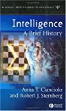 Intelligence: A Brief History (Blackwell Brief Histories of Psychology)