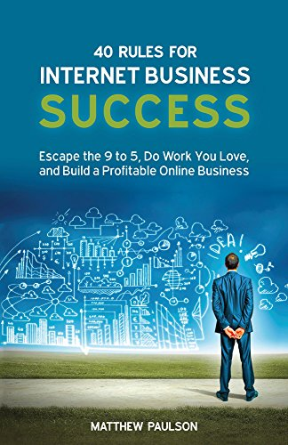 40 Rules For Internet Business Success by Matthew Paulson ebook deal