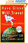 Have Glove, Will Travel: Adventures o...