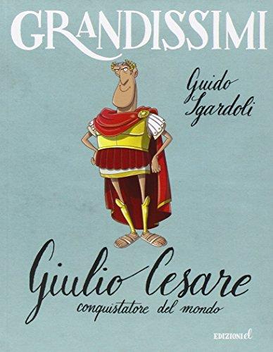 Giulio Cesare conquistatore del mondo PDF