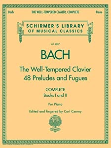 Bach The Well-tempered Clavier 48 Preludes And Fugues Complete Books 1 And Ii For Piano Schirmers Library Of Musical Classics from G. Schirmer