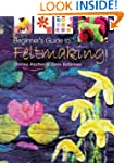 Beginner's Guide to Feltmaking