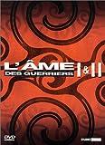 echange, troc L'Ame des guerriers I & II - Coffret 2 DVD
