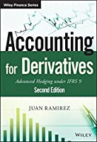 Accounting for Derivatives: Advanced Hedging under IFRS 9, 2nd Edition Front Cover